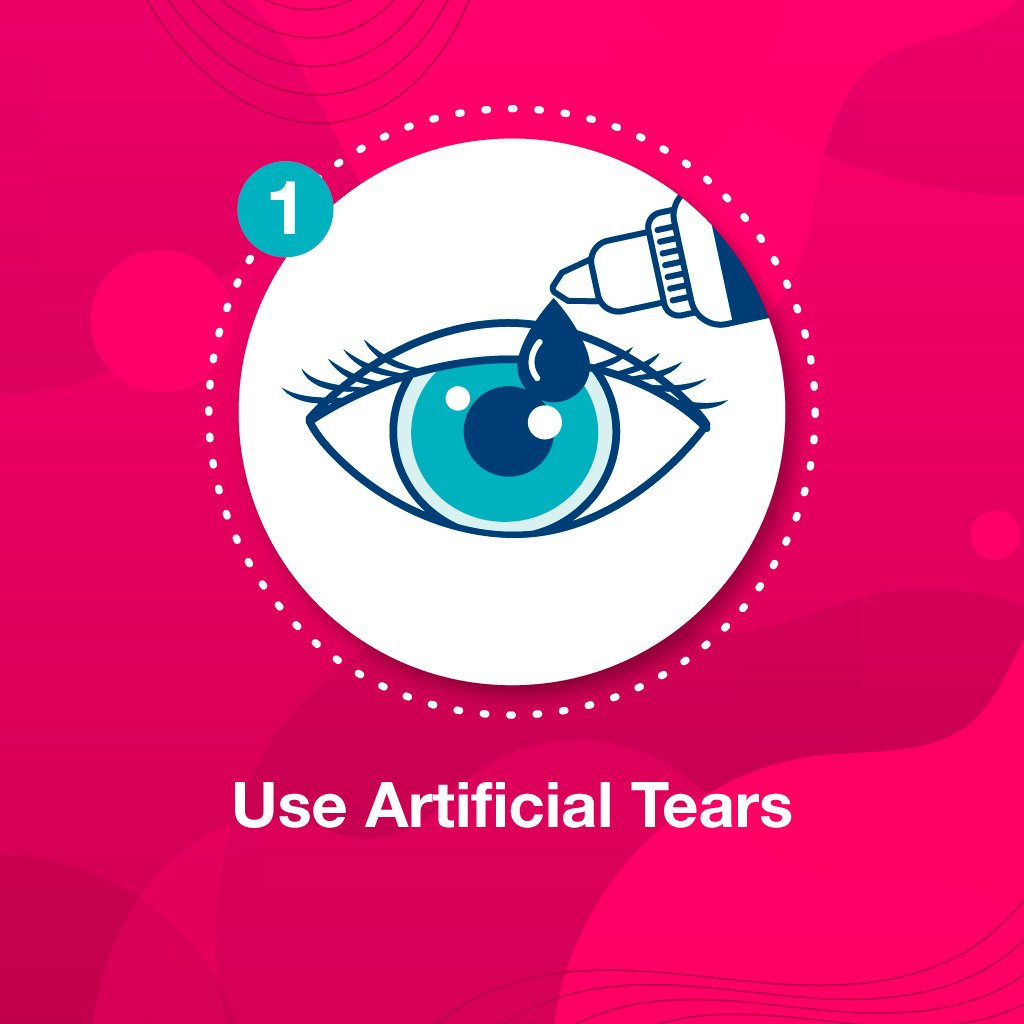 Use Artificial Tears to prevent contact lenses hurt