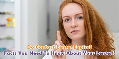 Do Contact Lenses Come with Expiration Dates and Why?