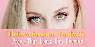 Heterochromia Contacts Prove That Looks Can Deceive